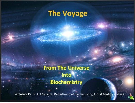 The Voyage From Universe to Biochemistry