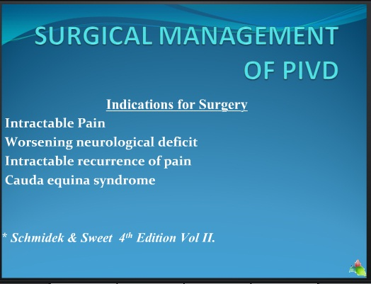 SURGICAL MANAGEMENT OF PIVD