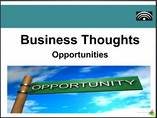 Great Business Thoughts  Opportunities