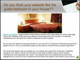 Can you compare your Website with your Guest Bedroom?