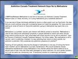 Addiction Canada Treatment Network Says No to Methadone