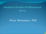 Analytical Studiesy of Bhutanese Music