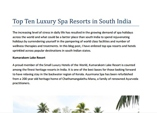Top Ten Luxury Spa Resorts in South India