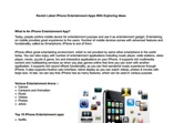 Ravish Latest iPhone Entertainment Apps With Exploring Ideas