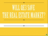 Will QE3 Save The Real-Estate Market