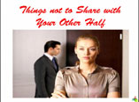Things not to Share with Your Other Half