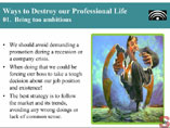 Ways to Destroy our Professional Life