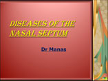 Diseases of nasal septum ppt by Dr Manas