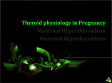 Perinatal Thyroid Disorders