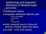 Nasopharyngeal carcinoma ppt by Dr Manas