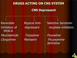 CNS DEPRESSANT