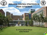 MALARIA CONTROL STRATEGIES IN INDIA  powerpoint presentation