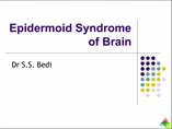 Epidermoid Syndrome of Brain