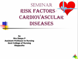RISK FACTORS OF CARDIOVASCULAR DISEASES