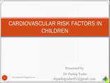 Cardiovascular risk factors in children