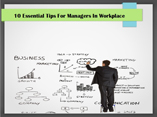 10 Essential Tips For Managers In Workplace