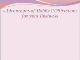 5 Advantages of Mobile POS Systems for your Business