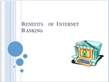 Benefits of Internet Banking in India
