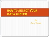 How to select your data center