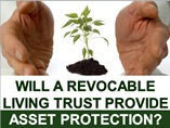 Will a Revocable Living Trust Provide Asset Protection?