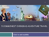 5 Commonest Overseas Adventure Travel