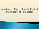 Mastery of Gantt chart in Project Management Templates