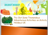 Try Out Some Tremendous Adventurous Activities on Activity Holidays UK