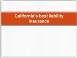 Protect your business from unwanted litigations with California's best liability insurance.