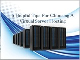 5 Helpful Tips For Choosing A Virtual Server Hosting