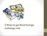 5 Ways to get Best Foreign Exchange Rate
