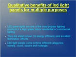 Qualitative benefits of led light panels for multiple purposes