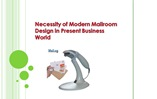Necessity of Modern Mailroom Design in Present Business World