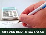 Gift and Estate Tax Basics