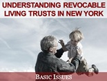Understanding Revocable Living Trusts in New York: Basic Issues powerpoint presentation