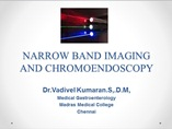 Narrow Band Imaging powerpoint presentation