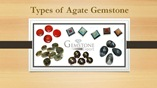 Types of Agate Gemstone
