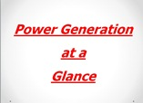 POWER GENERATION ATA GLANCE