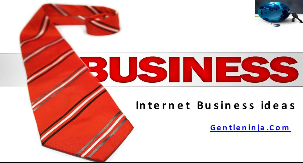 Best Internet Business Ideas