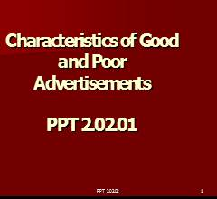 Characteristics of Good and PoorAdvertisements