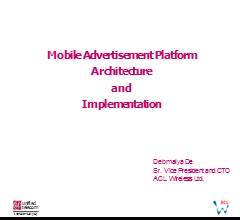 Mobile Advertisement Platform Architecture and Implementation