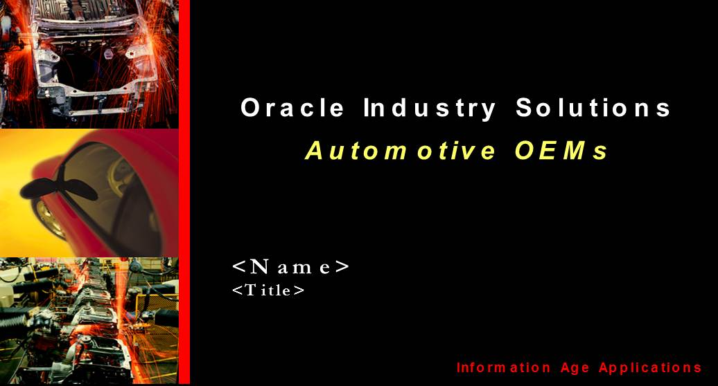 Oracle Industry Solutions  Automotive OEMs