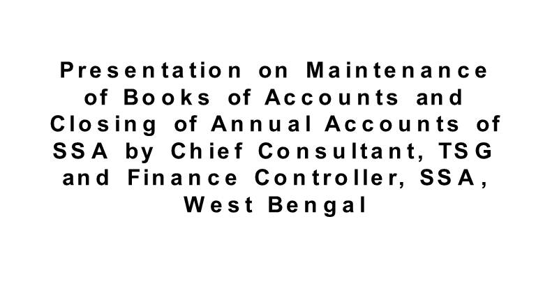 Presentationon Maintenance of Books of Accounts and Closing of Annual Accounts of