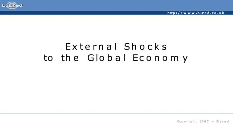 External Shocks to the Global Economy