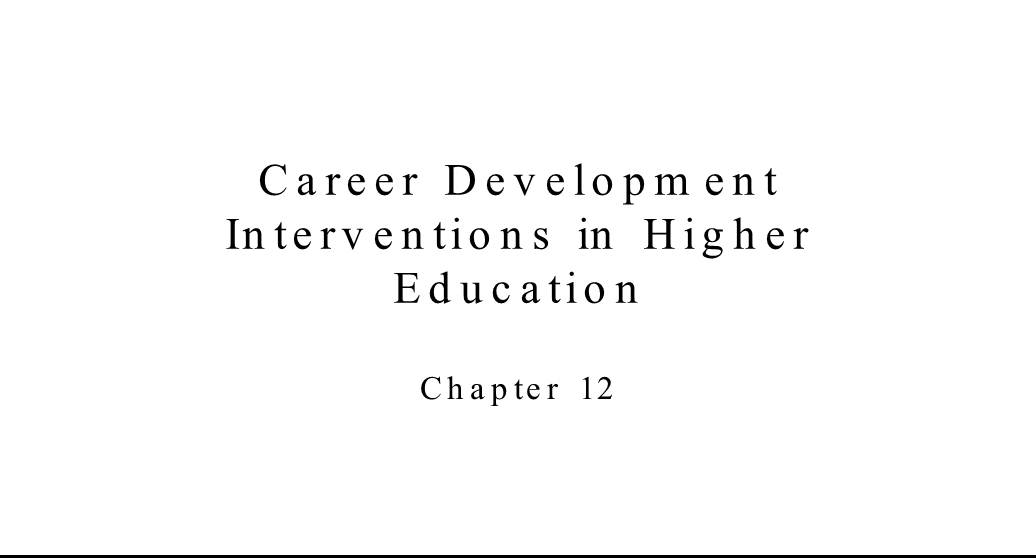 Career Development Interventions in Higher Education