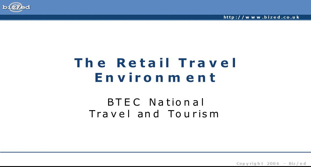 The Retail Travel Environment