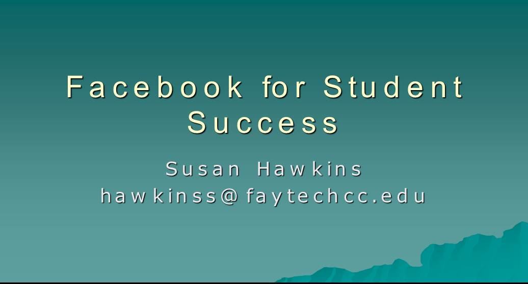 Facebook for Student Success