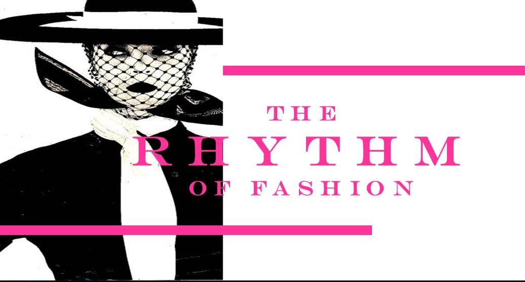The Rhythm of Fashion