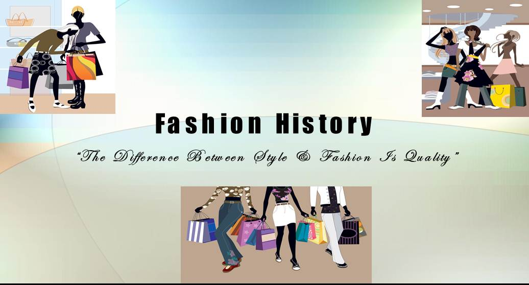 Fashion History ?The Difference Between Style & Fashion Is Quality?