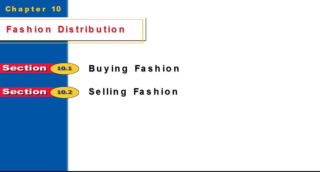 Fashion Distribution :Buying Fashion and Selling Fashion