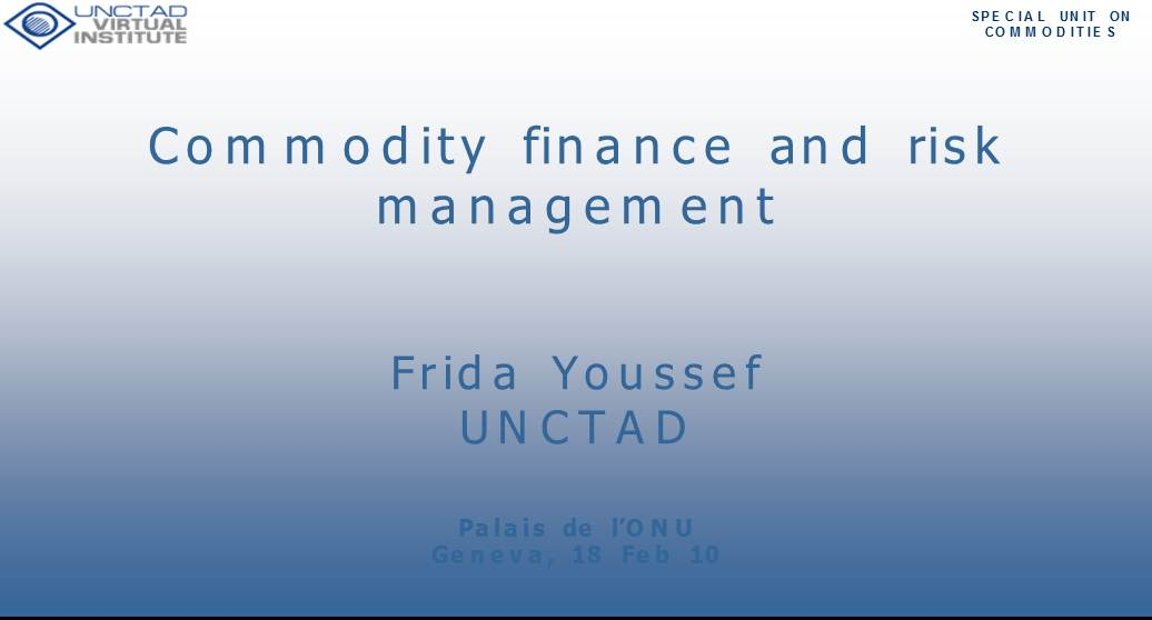 Commodity finance and risk management